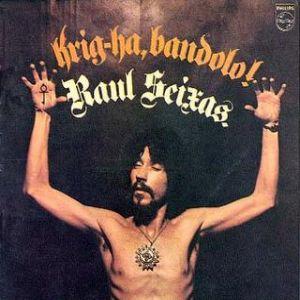 """O disco de estreia da carreira solo de Raul Seixas, """"Krig-ha, Bandolo!"""", marco fundamental do rock nacional."""